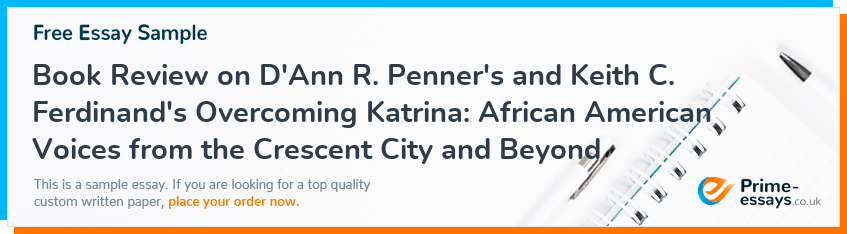 Book Review on D'Ann R. Penner's and Keith C. Ferdinand's Overcoming Katrina: African American Voices from the Crescent City and Beyond