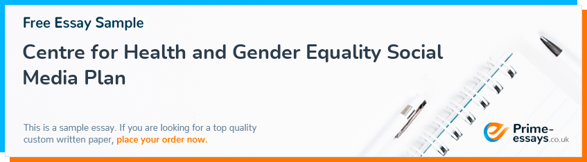 Centre for Health and Gender Equality Social Media Plan