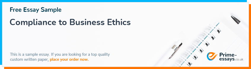 Compliance to Business Ethics