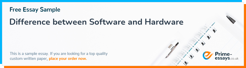 Difference between Software and Hardware