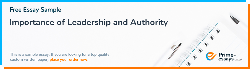 Importance of Leadership and Authority