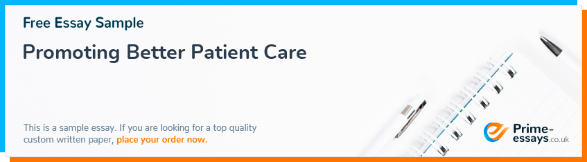 Promoting Better Patient Care