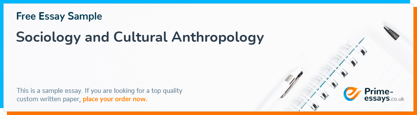 Sociology and Cultural Anthropology